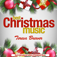 Teresa Brewer - Best Christmas Music (Best International Artists of Christmas Music) (Best International Artists of Christmas Music)