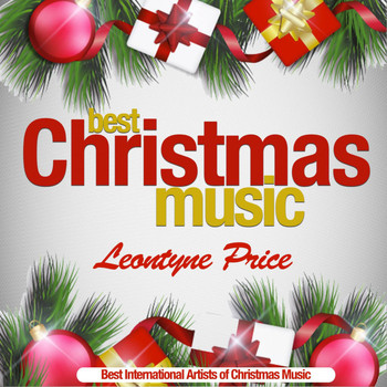Leontyne Price - Best Christmas Music (Best International Artists of Christmas Music) (Best International Artists of Christmas Music)