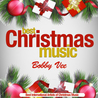 Bobby Vee - Best Christmas Music (Best International Artists of Christmas Music) (Best International Artists of Christmas Music)