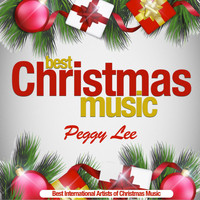 Peggy Lee - Best Christmas Music (Best International Artists of Christmas Music)