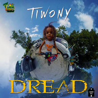 Tiwony - Dread (Single)