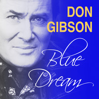 Don Gibson - Blue Dream
