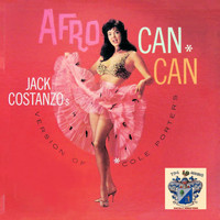 Jack Costanzo - Afro Can Can