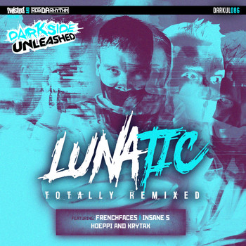 Lunatic - Totally Remixed