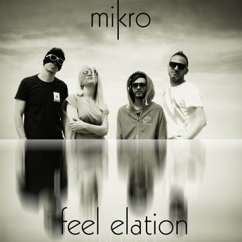 Mikro - Feel Elation