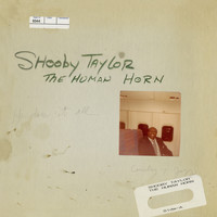Shooby Taylor, The Human Horn - Shooby Taylor, The Human Horn (Side 1)