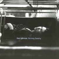 Thea Gilmore - Burning Dorothy