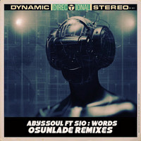 AbysSoul - Words (Osunlade Remixes)