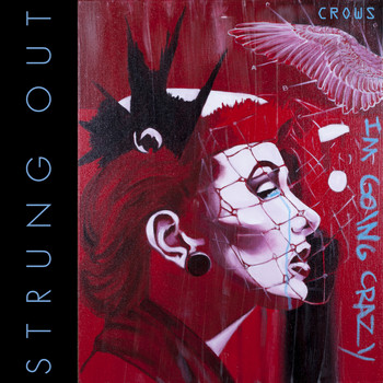 Strung Out - Crows