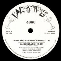 Guru - Who You Stealin' From (Explicit)