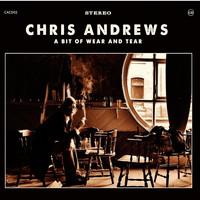 Chris Andrews - A Bit of Wear & Tear