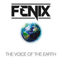 Fenix - The Voice of the Earth