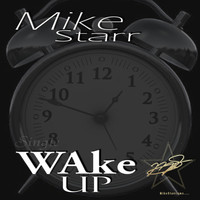 Mike Starr - Wake Up