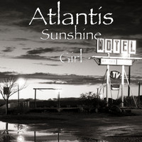 Atlantis - Sunshine Girl