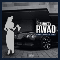 Smokey - Roll With A Don (RWAD)