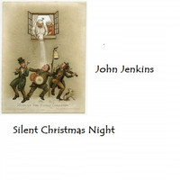 John Jenkins - Silent Christmas Night