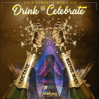 Beenie Man - Drink & Celebrate (Feat. I-Octane) - Single