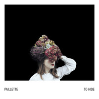 Paillette - To Hide