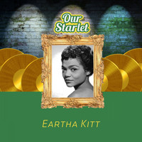 Eartha Kitt - Our Starlet