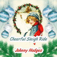Johnny Hodges - Cheerful Sleigh Ride