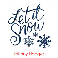 Johnny Hodges - Let It Snow