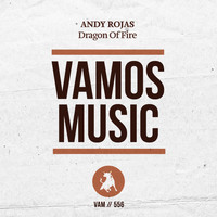 Andy Rojas - Dragon of Fire