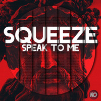 Squeeze - Speak to Me