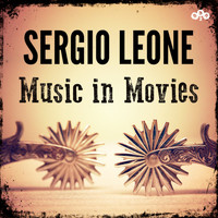 Ennio Morricone - Sergio Leone - Music in Movies