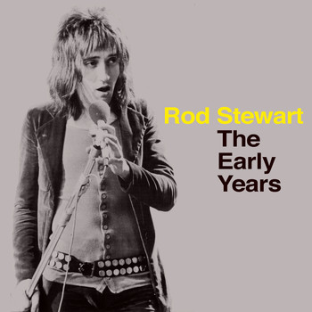 Rod Stewart - The Early Years