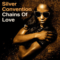 Silver Convention - Chains of Love