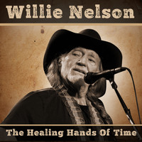 Willie Nelson - The Healing Hands Of Time