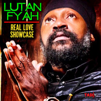 Lutan Fyah - Real Love Showcase