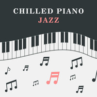 Restaurant Music - Chilled Piano Jazz