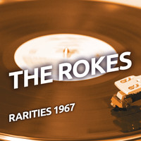 The Rokes - The Rokes - Rarities 1967