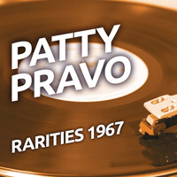 Patty Pravo - Patty Pravo  - Rarities 1967