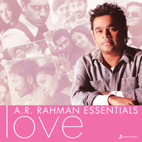 A.R. Rahman - A.R. Rahman Essentials (Love)