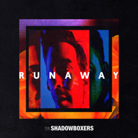 The Shadowboxers - Runaway