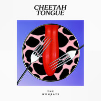 The Wombats - Cheetah Tongue