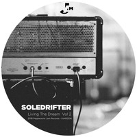 Soledrifter - Living the Dream, Vol. 2
