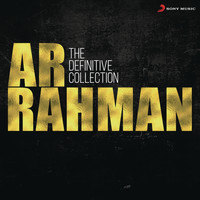 A.R. Rahman - The Definitive Collection