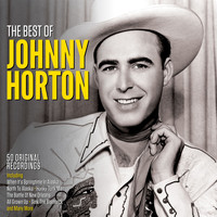 Johnny Horton - The Best Of