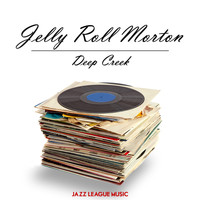 Jelly Roll Morton - Deep Creek