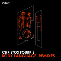 Christos Fourkis - Body Language Remixes