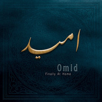 Omid - Finally at Home