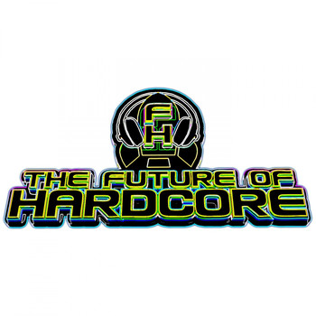 Various Artists - The Future Of Hardcore