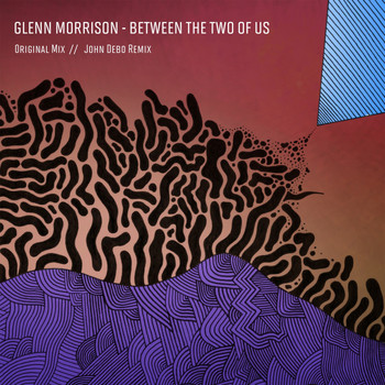 Glenn Morrison - Between The Two Of Us