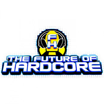 Various Artists - The Future Of Hardcore Finale