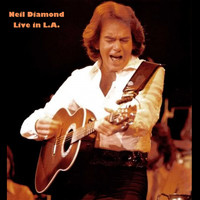 Neil Diamond - Neil Diamond (Live in LA)