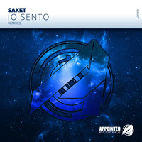 Saket - Io Sento Remixes