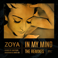Zoya - In My mind: The Remixes